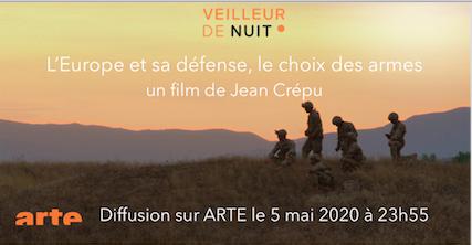 Diffusion de L'Europe et sa défense, le choix des armes sur ARTE le 5 mai 2020